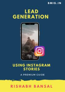 Lead generation using Instagram stories - rishabh bansal